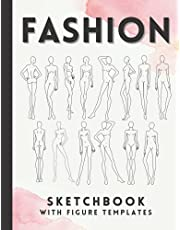 Fashion Sketchbook With Figure Templates: 430 Large Female Figure Templates With 14 Different Poses For Sketching Your Fashion Design Styles And Creating Your Portfolio