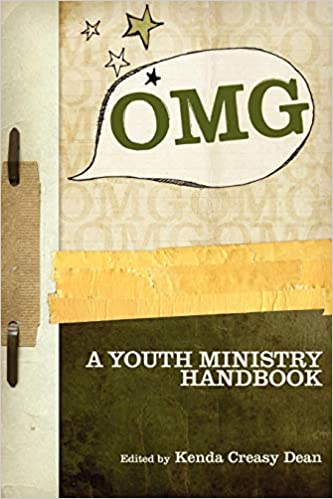 OMG: A Youth Ministry Handbook (Youth and Theology)