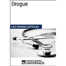 Drogue: Les Grands Articles d'Universalis (French Edition)