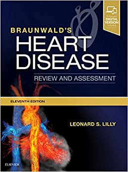 Braunwald's Heart Disease Review And Assessment, 11e por Leonard S. Lilly Md epub