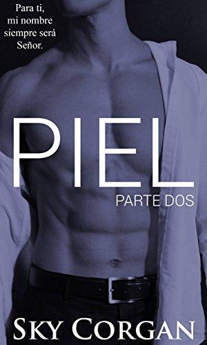 piel-parte-dos-spanish-edition