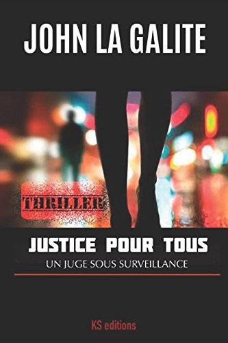 Justice pour tous (French Edition)