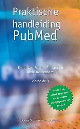 Amazon.com: Praktische handleiding PubMed: Het boek om snel ...