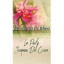 La Parte Sospesa Del Cuore (Italian Edition)