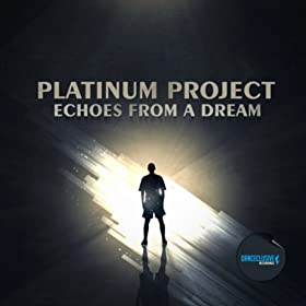 Platinum Project-Echoes From A Dream