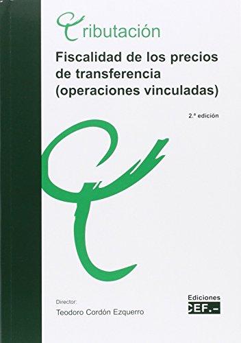 FISCALIDAD DE LOS PRECIOS DE TRANSFERENCIA (OPERACIONES - De Precios Transferencia
