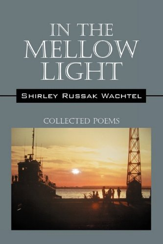 In the Mellow Light: Collected Poems