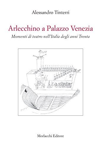 Arlecchino a Palazzo Venezia Alessandro Tinterri