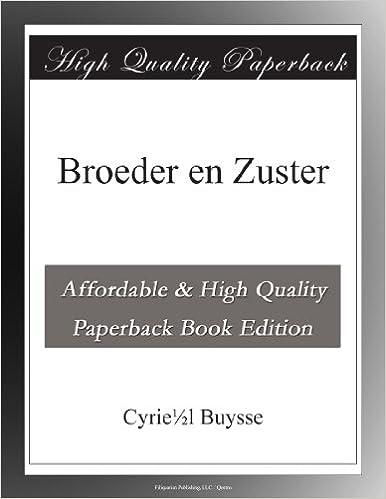 Ebook à Télécharger Gratuitement Broeder En Zuster Dutch Edition