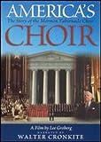 America's Choir - The Story of the Mormon Tabernacle Choir