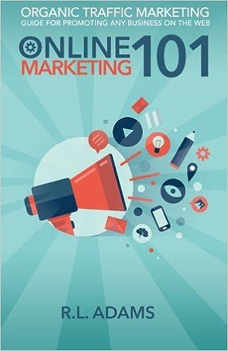 Online Marketing 101: Volume 1 Online Marketing University: Amazon.es: R.L. Adams: Libros en idiomas extranjeros