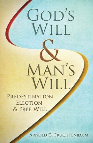 God's Will, Man's Will