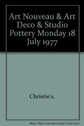 Art Nouveau & Art Deco & Studio Pottery Monday 18 July 1977