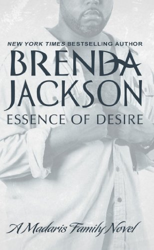 Essence Series - ESSENCE OF DESIRE (Madaris Family Novels Book 7)
