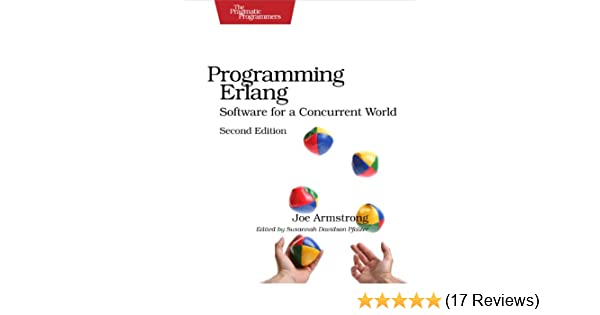 Programming erlang software for a concurrent world pragmatic programming erlang software for a concurrent world pragmatic programmers 2 joe armstrong ebook amazon fandeluxe Gallery