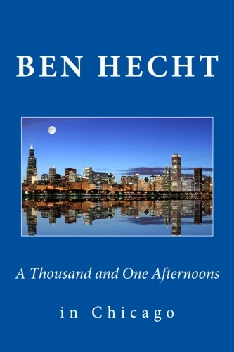 Download A Thousand and One Afternoons in Chicago PDF