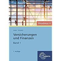 Versicherungen und Finanzen - Proximus 4: Band 1