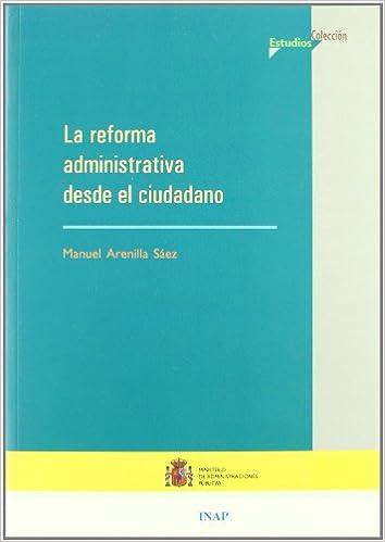 La reforma administrativa desde el ciudadano (Estudios)