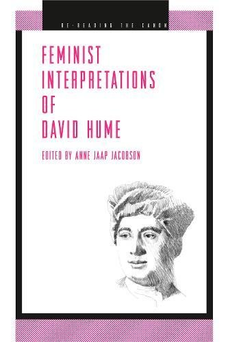 Feminist Interpretations of David Hume (Re-Reading the Canon Series)