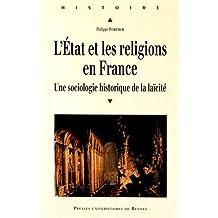 L'Etat et les religions en France : une sociologie historique de la laicite