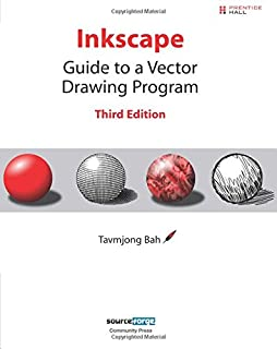 The Book of Inkscape: The Definitive Guide to the Free