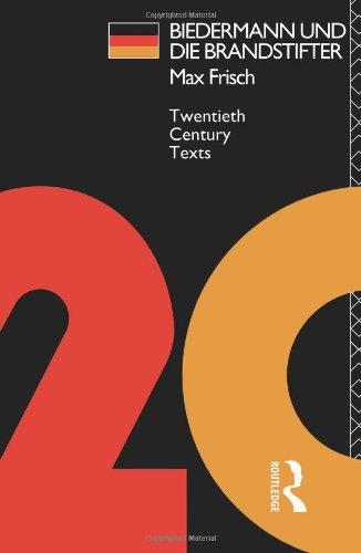 Biedermann und die Brandstifter (Twentieth Century Texts)