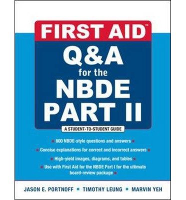 First Aid Q&A for the NBDE: Part II