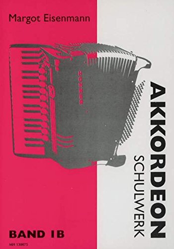 Akkordeon Schulwerk 1 B. Akkordeon