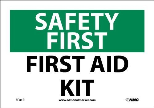 """NMC SF41P OSHA Sign, """"SAFETY FIRST FIRST AID KIT"""", 10″ Width x 7″ Height, Pressure Sensitive Vinyl, Green/Black on White"""