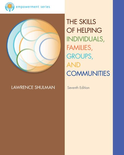 Download Brooks/Cole Empowerment Series: The Skills of Helping Individuals, Families, Groups, and Communities (Methods / Practice of Social Work: Generalist) Pdf