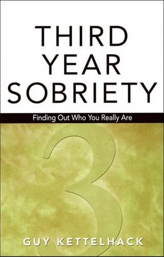 Third-Year Sobriety: Finding Out Who You Really Are