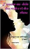 l amour au del? des r?gles et des clans dangereuse attirance tome 1 french edition