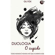 Duologia - O Cupido