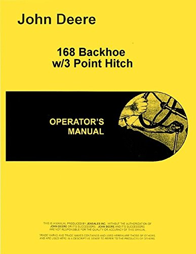 John Deere 168 Backhoe with 3 Point Hitch Operators Manual