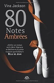 80 notes ambrées, Jackson, Vina