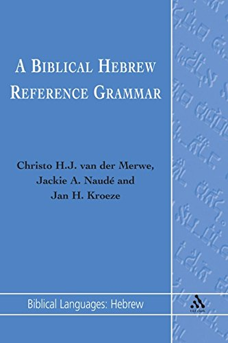 Biblical Hebrew Reference Grammar (Biblical Languages: Hebrew) (English and Hebrew Edition)