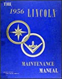 1956 Lincoln Capri & Premiere Repair Shop Manual Original