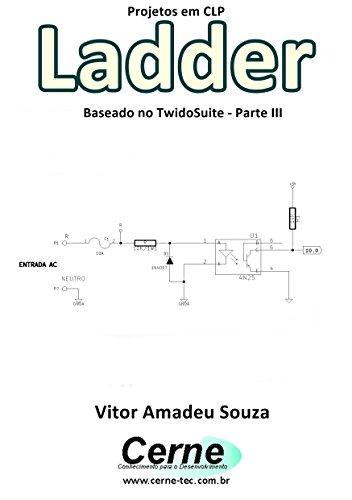 eBook Projetos em CLP Ladder Baseado no TwidoSuite Parte III