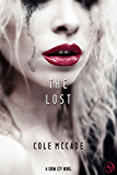 The Lost (Cole McCade: After Dark): A Crow City Novel