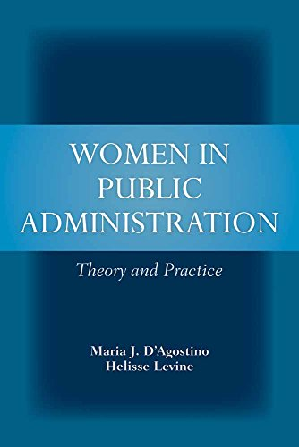 Women in Public Administration: Theory and Practice