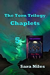 The Torn Trilogy Chaplets 5 (The Torn Trilogy 12 Chaplet Edition)