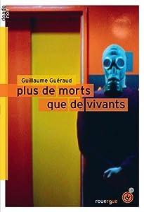 vignette de 'Plus de morts que de vivants (Guillaume Guéraud)'