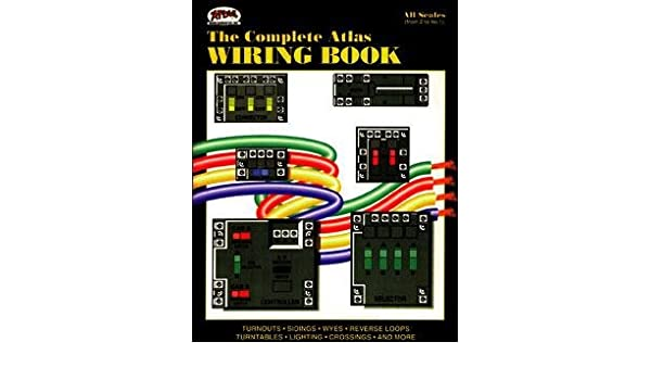 Magnificent Atlas Complete Wiring Book Basic Electronics Wiring Diagram Wiring 101 Akebretraxxcnl