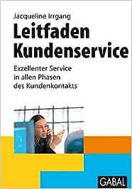 Leitfaden Kundenservice: Exzellenter Service in allen Phasen des Kundenkontakts