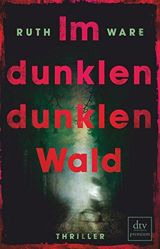 Audiobook cover from Im dunklen, dunklen Waldby Ruth Ware