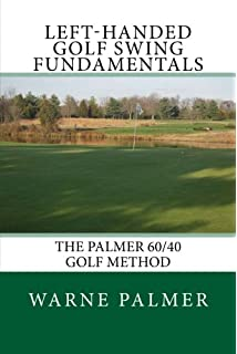 The Keys to the Effortless Golf Swing - New Edition for ...