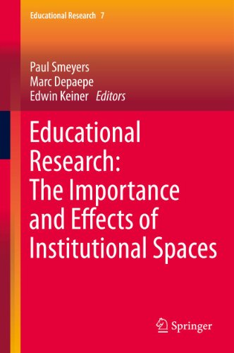 Download Educational Research: The Importance and Effects of Institutional Spaces: 7 Pdf