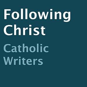 Following Christ Audiobook
