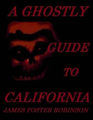A Ghostly Guide To California