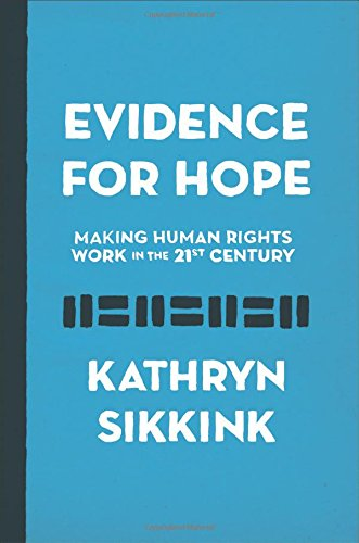 Download Evidence for Hope: Making Human Rights Work in the 21st Century (Human Rights and Crimes against Humanity) PDF